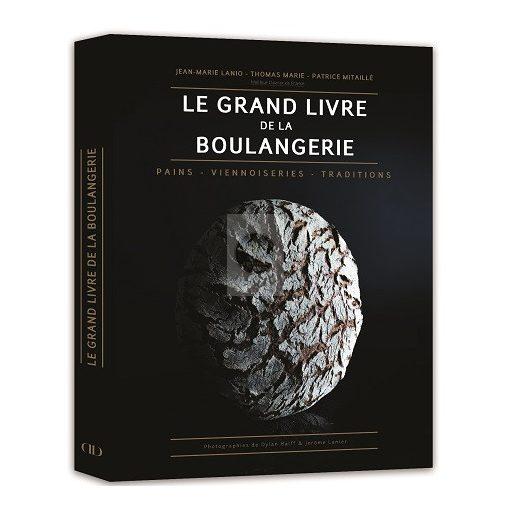 Könyv 'Le Grand Livre de la Boulangerie' (FR)