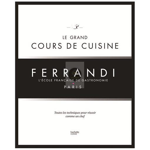 Könyv 'Le grand Cours de Cuisine FERRANDI' (FR)